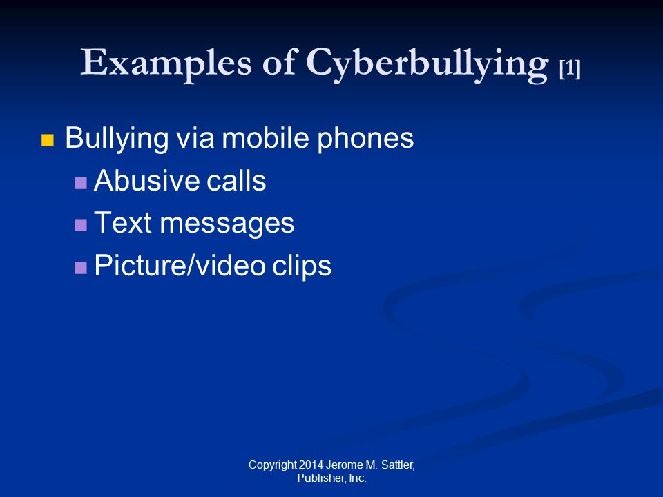 Examples of Cyberbullying [1]